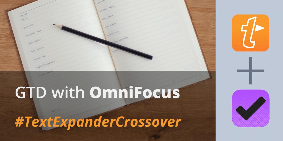 TextExpander+OmniFocus