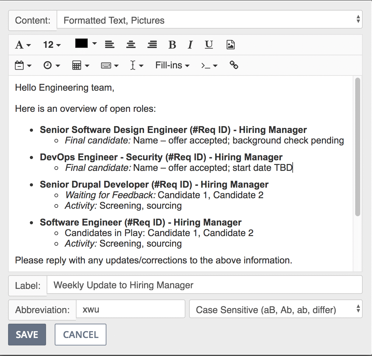 Preview of snippet for weekly update to hiring managers