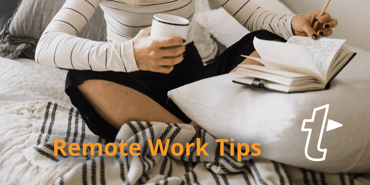 15 Remote Working Tips