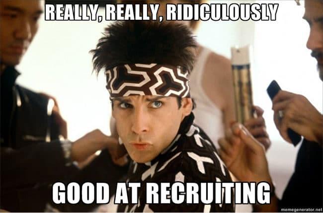 good recruiter recruitment meme